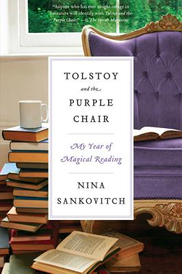 Tolstoy and the Purple Chair By Sankovitch, Nina